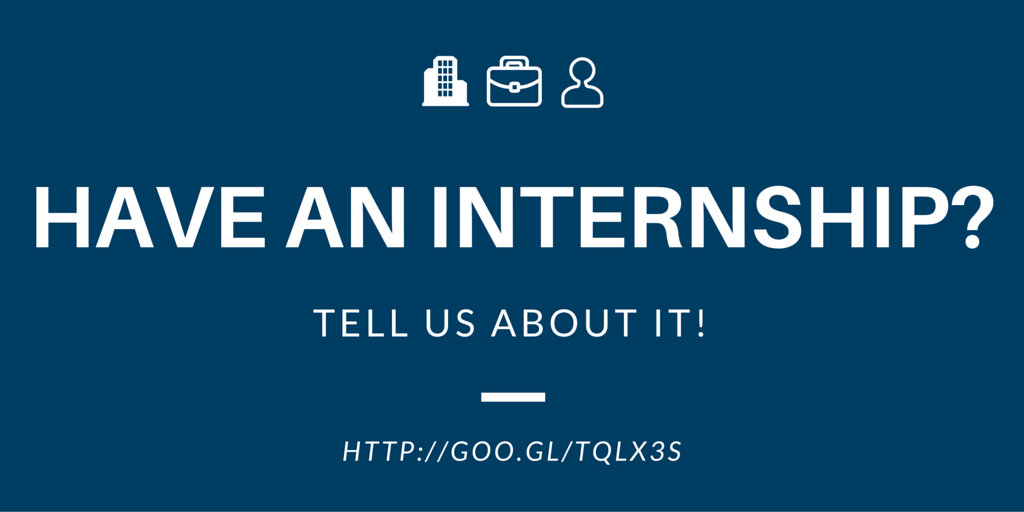 Tell Us About Your Internship!