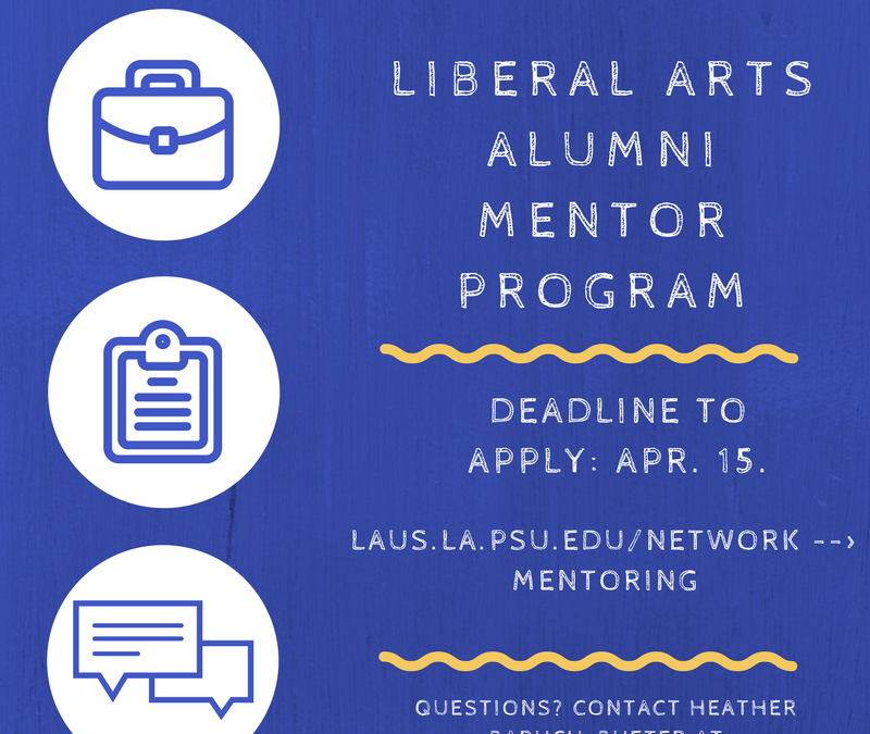 Liberal Arts Alumni Mentor Program- Applications Available Now!