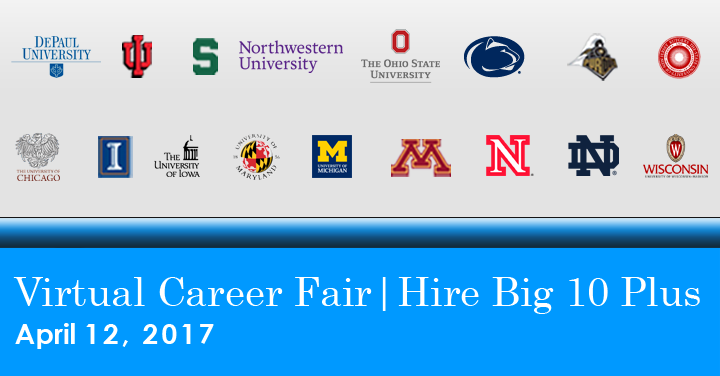 Hire Big 10 Plus Virtual Career Fair: April 12, 2017